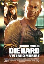 Die Hard 4: Vivere o morire