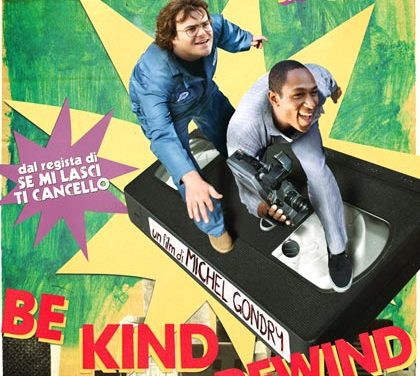 Be Kind Rewind – Gli acchiappafilm