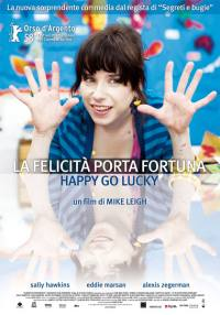 La felicità porta fortuna – Happy Go Lucky