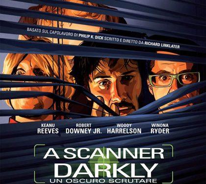 Un oscuro scrutare – A Scanner Darkly