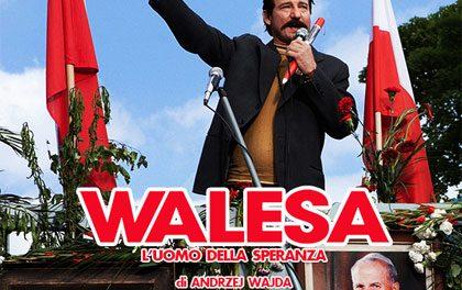 Walesa – L'uomo della speranza