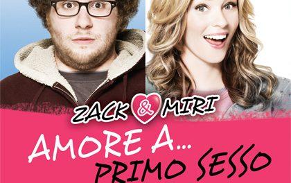 Zack e Miri – Amore a primo sesso