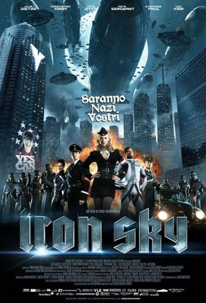 Iron Sky – Saranno Nazi vostri
