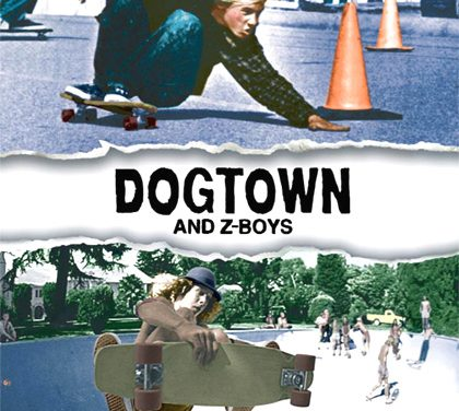 Dogtown & Z – Boys