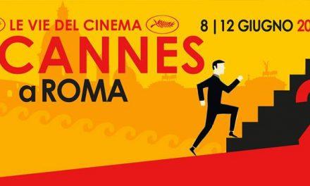Cannes approda anche a Roma